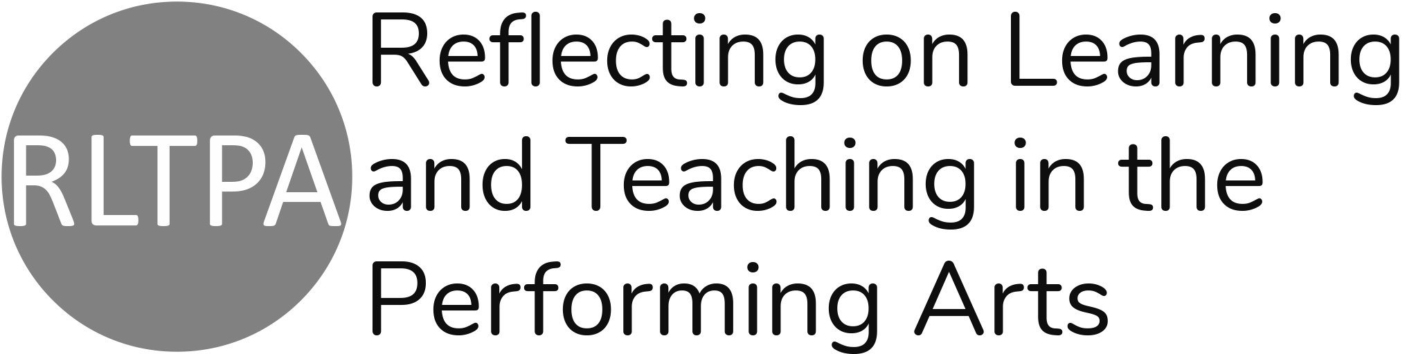 Reflecting on Learning and Teaching in the Performing Arts